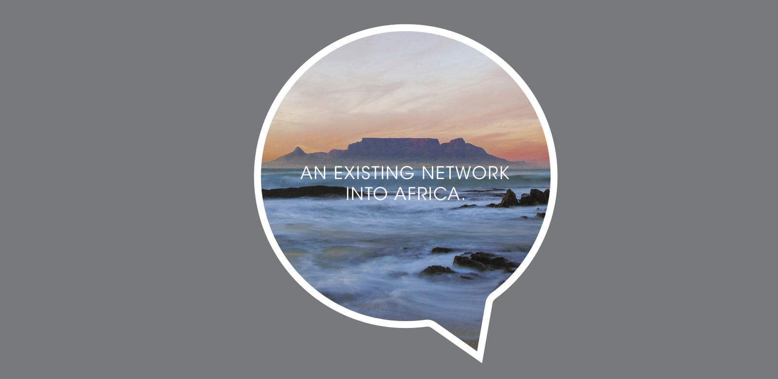 EXISTING NETWORK INTO AFRICA